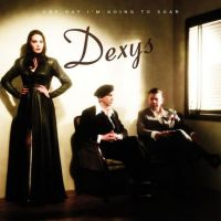 Dexys – One Day I'm Going To Soar – album review